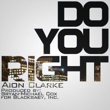 Aion Clarke - Do You Right
