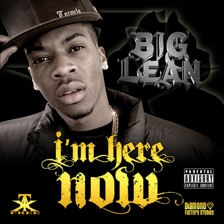 big_lean_im_here_now_front