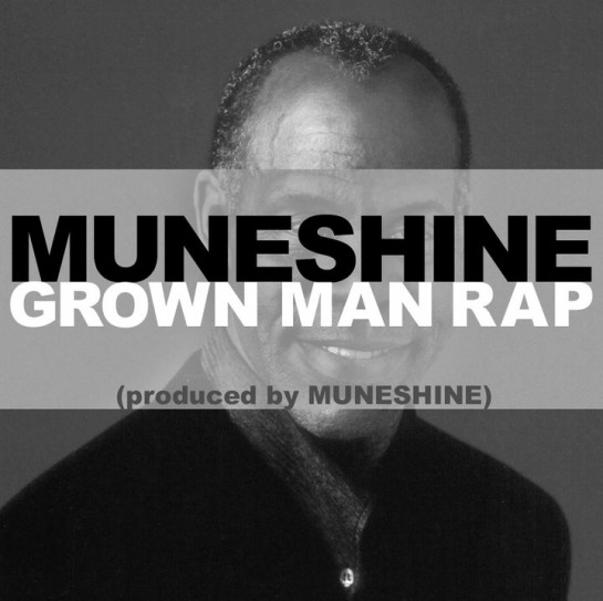 Muneshine - Grown Man Rap