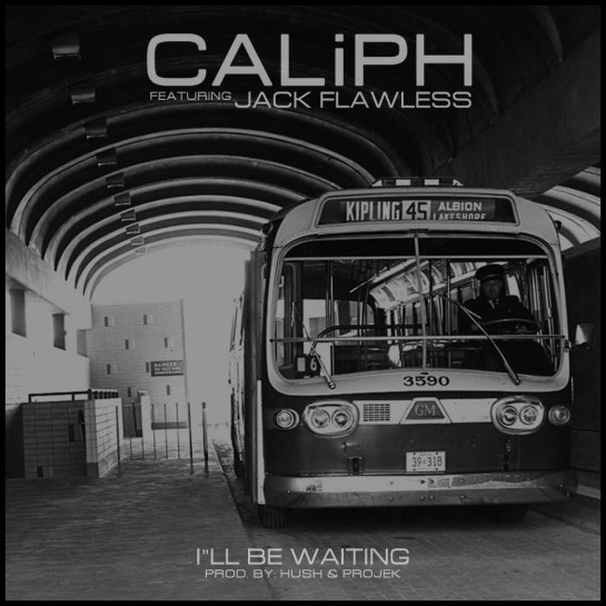 Caliph Feat Jack Flawless- I'll Be Waiting Draft 1