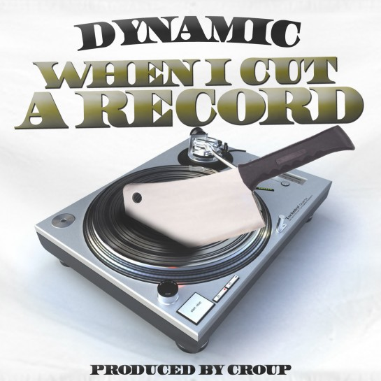 dynamic when i cut a record design