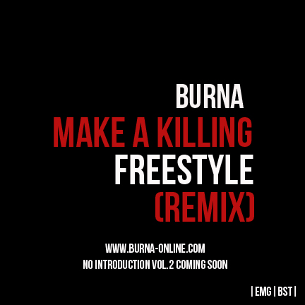 Burna - Make A Killing Freestyle (Remix)