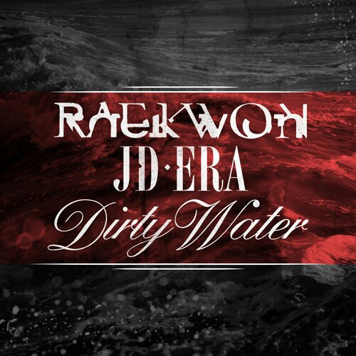 JD Era - Dirty-Water