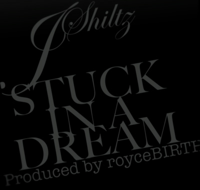 J_Shiltz_Stuck_In_A_Dream