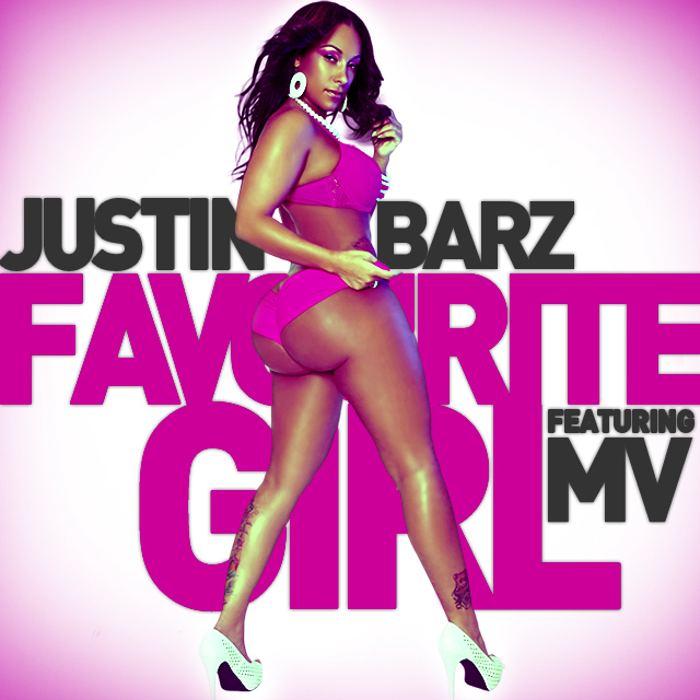 Justin Barz Favourite Girl (Artwork)