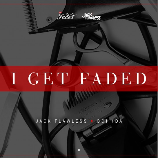 I Get Faded ARTWORK