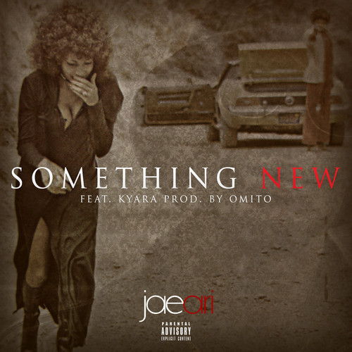 Jae Ari Something New